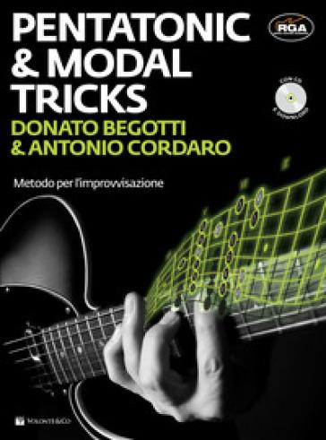 Pentatonic & modal tricks. Metodo per l'improvvisazione. Con CD Audio - Donato Begotti |