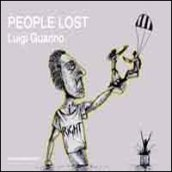 People lost. Ediz. multilingue
