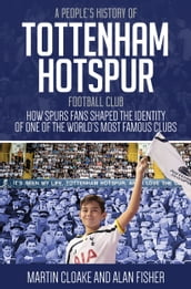 People s History of Tottenham Hotspur