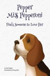 Pepper Miss Pepperoni Finds Someone to Love