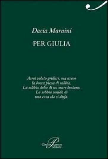 Per Giulia - Dacia Maraini |