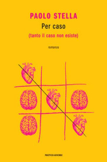 Per caso - Paolo Stella |