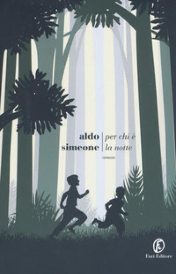Per chi è la notte - Aldo Simeone   Rochesterscifianimecon.com