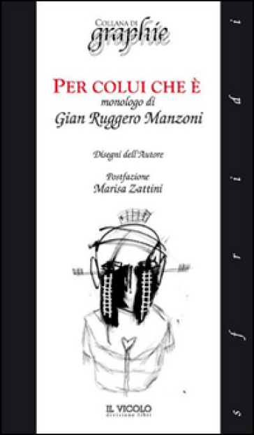 Per colui che è - G. Ruggero Manzoni | Thecosgala.com
