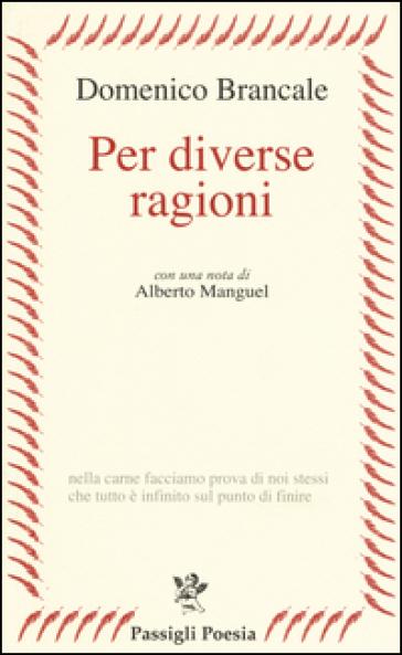 Per diverse ragioni - Domenico Brancale  