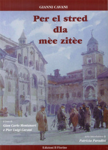 Per el stred dla mèe zitèe - Gianni Cavani |