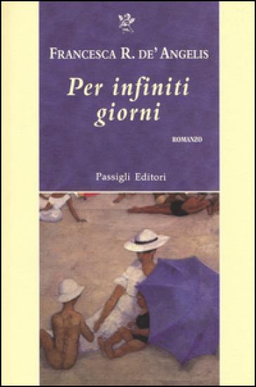 Per infiniti giorni - Francesca Romana De' Angelis | Kritjur.org