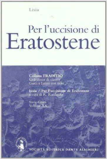 Per l'uccisione di Eratostene - Lisia |