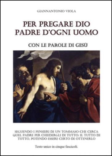 Per pregare Dio - Giannantonio Viola | Kritjur.org
