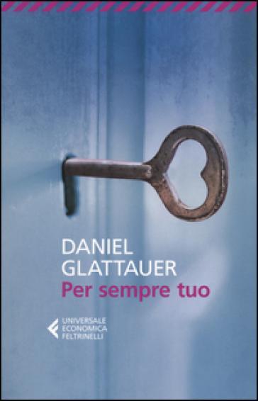 Per sempre tuo - Daniel Glattauer   Kritjur.org