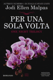 Per una sola volta. One night. 1.