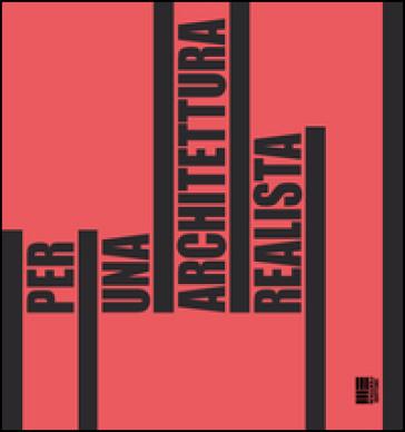 Per una architettura realista - G. Cannella |