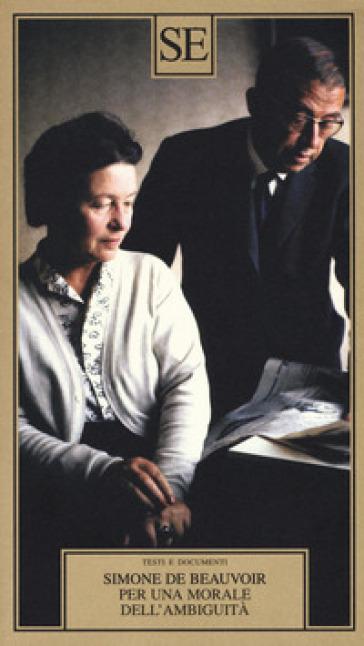 Per una morale dell'ambiguità - Simone De Beauvoir pdf epub