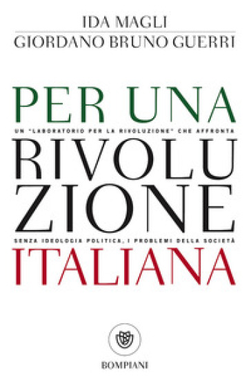 Per una rivoluzione italiana - Ida Magli  