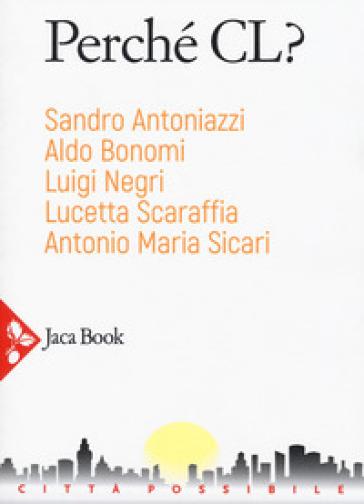Perché CL? - Sandro Antoniazzi | Kritjur.org