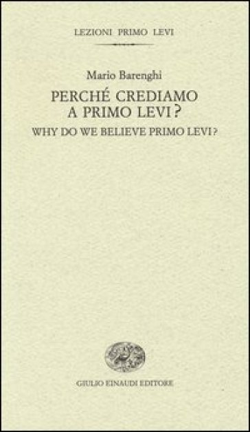 Perché crediamo a Primo Levi?- Why do we believe Primo Levi?