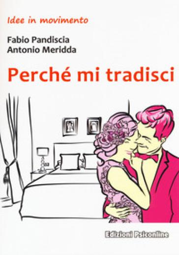 Perché mi tradisci - Fabio Pandiscia  