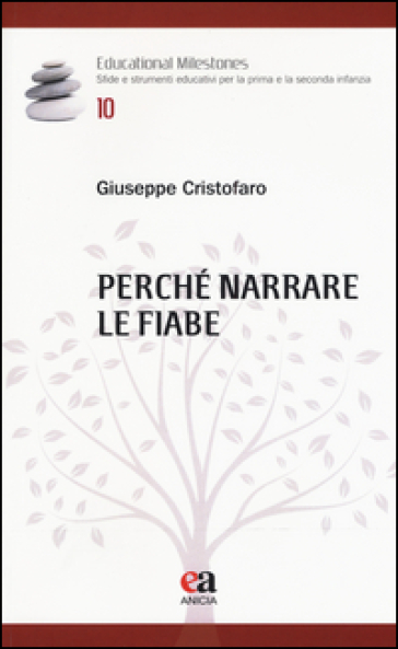 Perché narrare le fiabe - Giuseppe Cristofaro pdf epub