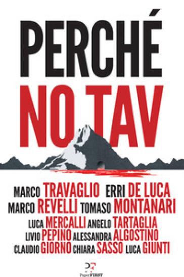Perché no TAV - Beppe Grillo |