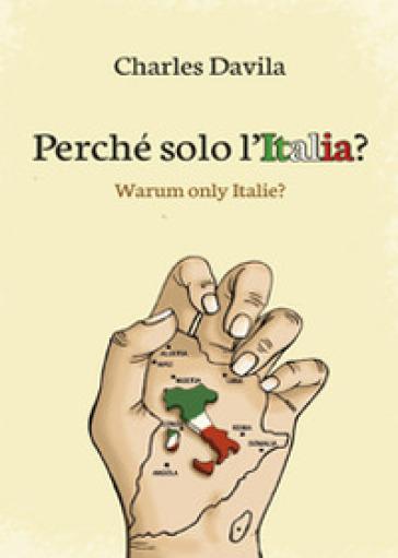Perché solo l'Italia? - Charles Davila  