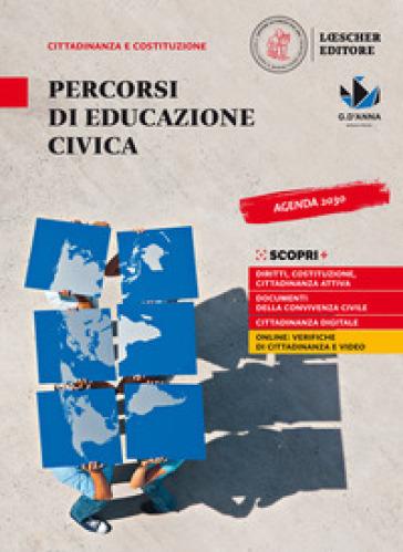 Percorsi di educazione civica. Per la Scuola media. Con e-book. Con espansione online