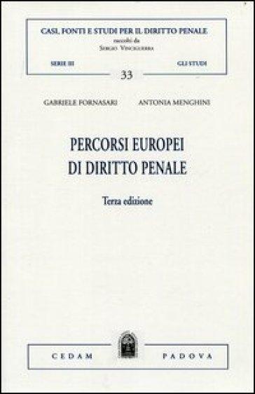 Percorsi europei di diritto penale - Gabriele Fornasari |