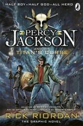 Percy Jackson and the Titan s Curse: The Graphic Novel (Book 3)