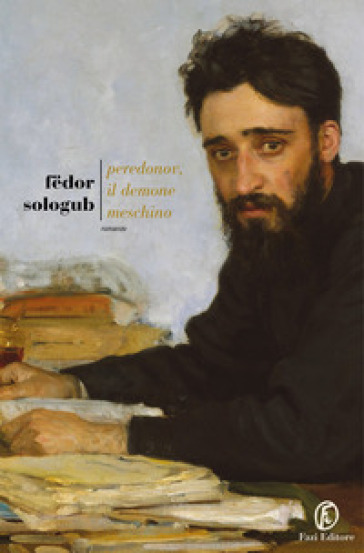 Peredonov, il demone meschino - Fedor Sologub |