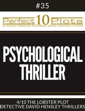Perfect 10 Psychological Thriller Plots #35-4