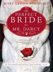Perfect Bride for Mr. Darcy