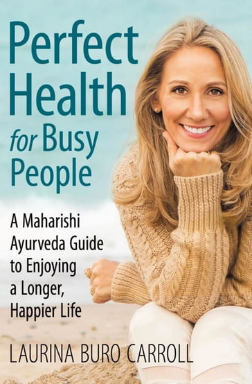 Perfect Health for Busy People