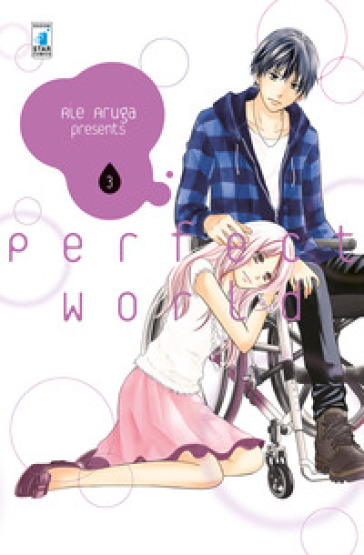 Perfect world. 3. - Rie Aruga | Ericsfund.org