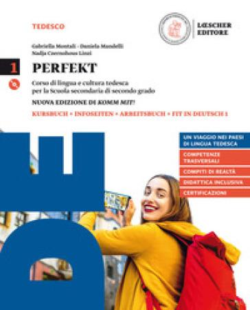 Perfekt. Corso di lingua e cultura tedesca. Grammatik auf einen Blick. Per le Scuole superiori. Con CD Audio formato MP3. Con e-book. Con espansione online. 1. - Gabriella Montali |