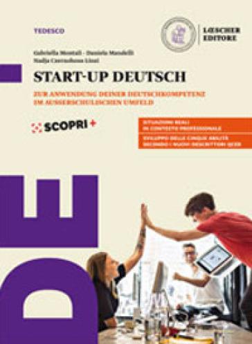 Perfekt. Corso di lingua e cultura tedesca. Start-up Deutsch. Per le Scuole superiori - Gabriella Montali | Rochesterscifianimecon.com