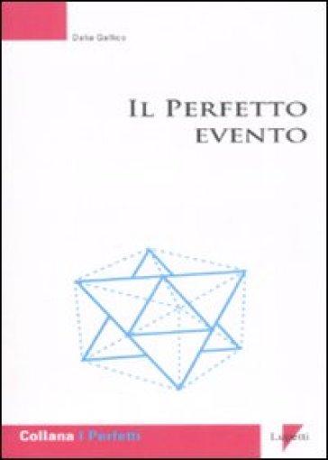 Perfetto evento (Il) - Daria Gallico  