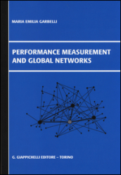 Performance measurement and global networks