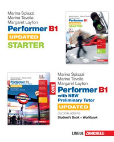 Performer B1. Updated. With new preliminary tutor. Con Starter. Per le Scuole superiori. Con e-book. Con espansione online. 1. - Marina Spiazzi |