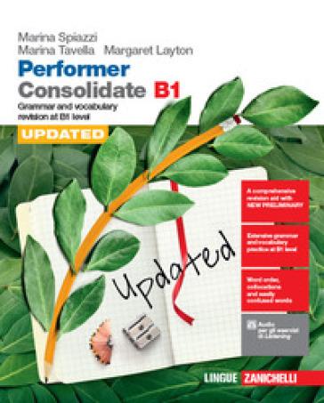 Performer B1. Updated with new preliminary tutor. Consolidate B1. Con Contenuto digitale (fornito elettronicamente) - Marina Spiazzi | Kritjur.org