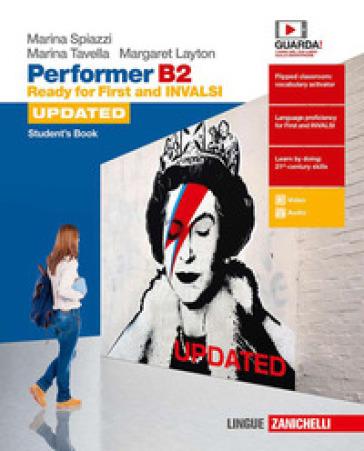 Performer B2 updated. Ready for First and INVALSI. Student's Book. Per le Scuole superiori. Con espansione online - Marina Spiazzi   Rochesterscifianimecon.com