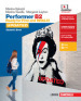 Performer B2 updated. Ready for First and INVALSI. Student s book-Workbook. Per le Scuole superiori. Con espansione online