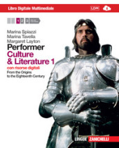 Performer. Culture and literature. Per le Scuole superiori. Con DVD-ROM. Con espansione online. 1: From the Origins to the Nighteenth Century