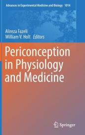 Periconception in Physiology and Medicine
