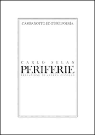 Periferie - Carlo Selan | Kritjur.org