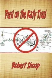 Peril on the Katy Trail