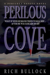 Perilous Cove: Perilous Safety Series - Book 1