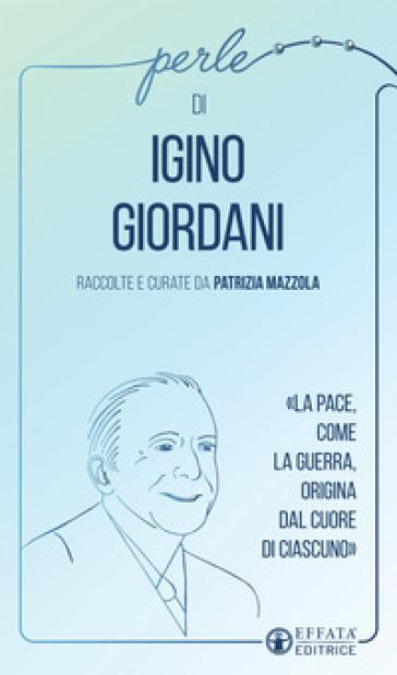 Perle di Igino Giordani - P. Mazzola |