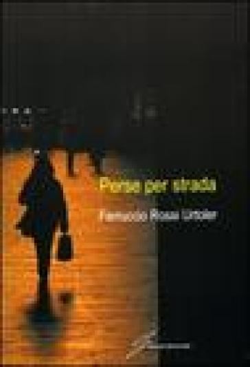 Perse per strada - Ferruccio Rossi Urtoler |
