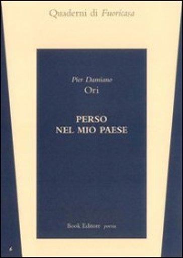 Perso nel mio paese - Pier Damiano Ori | Kritjur.org