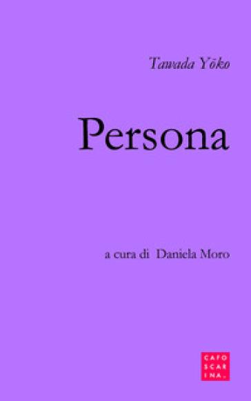 Persona - Yoko Tawada |