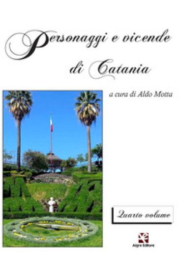Personaggi e vicende di Catania. 4.